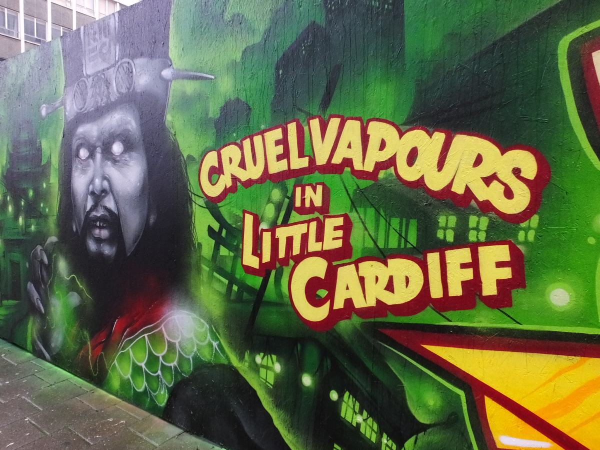 Cruel Vapours in Little Cardiff